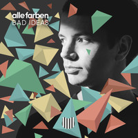 Alle Farben - Bad Ideas (Remixes)
