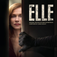 Anne Dudley - Elle (Original Motion Picture Soundtrack)