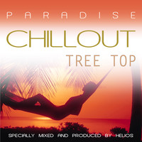 helios - Paradise Chillout - Tree Top