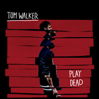 Tom Walker - Play Dead