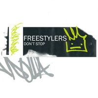 Freestylers - Don't Stop EP