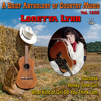 Loretta Lynn - A Brief Anthology of Country Music - Vol. 13/23