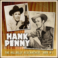 Hank Penny - The Hillbilly Researcher Vol.1