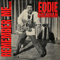 Eddie Cochran - Remember Me