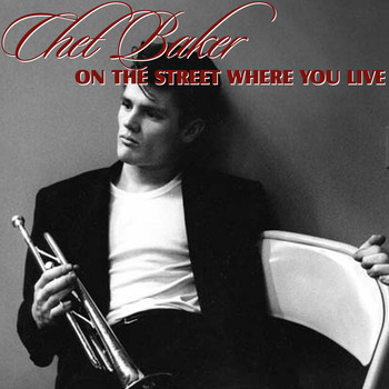 Chet Baker - On The Street Where You Live
