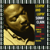 Sonny Clark - Leapin' And Lopin' (Remastered, Rudy Van Gelder Edition) [Bonus Track Version]