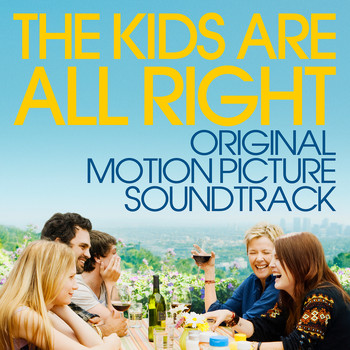 Various - The Kids Are All Right (Original Motion Picture Soundtrack)