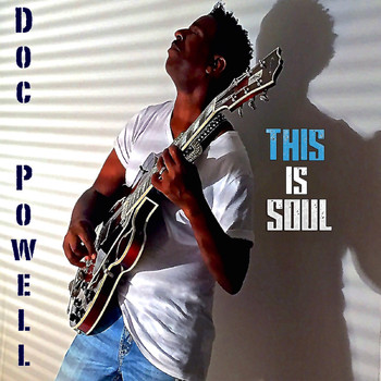 Doc Powell - This Is Soul