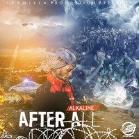 Alkaline - After All - Single
