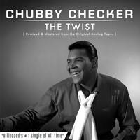 Chubby Checker - The Twist (2016 Re-Recorded Version)