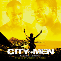 Antonio Pinto - City of Men (The Soundtrack)