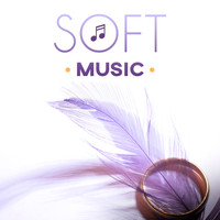 Body and Soul Music Zone - Soft Music - Flexible Meditation, Comfort Room