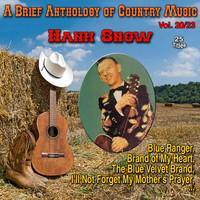 Hank Snow - A Brief Anthology of Country Music - Vol. 20/23