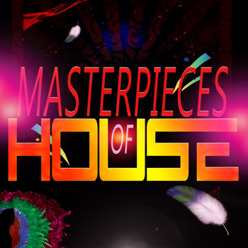 Various Artists - Masterpieces of House