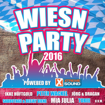 Various Artists - Wiesn Party - Die Oktoberfest Hits 2016 powered by Xtreme Sound