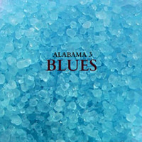 Alabama 3 - Blues