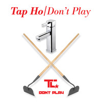 TC - Tap Ho / Don't Play
