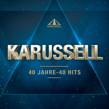 Karussell - 40 Jahre - 40 Hits