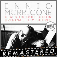 Ennio Morricone - Classics Collection (Original Film Scores)