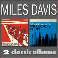 Miles Davis - Miles Davis and Horns / Collectors' Items