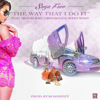 Suga Free - The Way That I Do It (feat. Don Elway, Obnoxious & West West) - Single (Explicit)