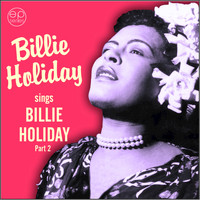 Billie Holiday - Sings Billie Holiday, Pt. 2