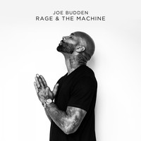 Joe Budden - Rage & The Machine (Explicit)
