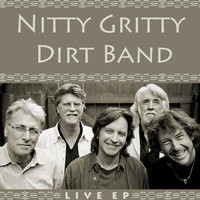Nitty Gritty Dirt Band - Live - EP
