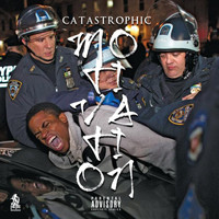 Catastrophic - Motivation (Explicit)
