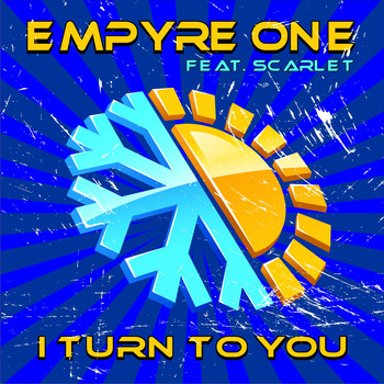 Empyre One feat. Scarlet - I Turn to You