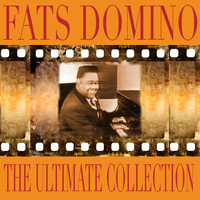 Fats Domino - The Ultimate Collection