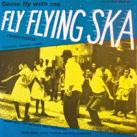 Prince Buster - Fly Flying Ska
