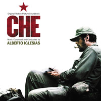 Alberto Iglesias - Che (Original Motion Picture Soundtrack)