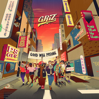 GRIZ - Good Will Prevail
