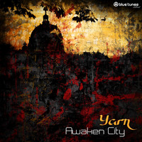 Yarn - Awaken City