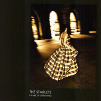 The Starlets - I wake up dreaming