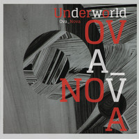Underworld - Ova Nova (Remix)