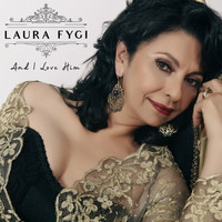 Laura Fygi - And I Love Him