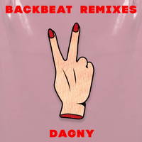 Dagny - Backbeat (Remixes)