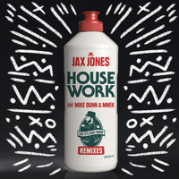 Jax Jones - House Work (Remixes)