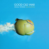 Good Old War - Small World (Acoustic)
