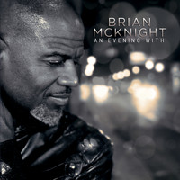 Brian McKnight - An Evening With Brian McKnight (Live)