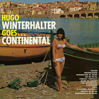 Hugo Winterhalter and His Orchestra - Goes...Continental