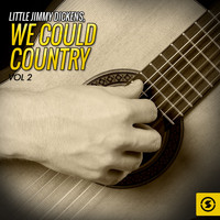 Little Jimmy Dickens - We Could Country, Vol. 2