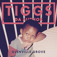 Tiggs Da Author - Glenville Grove (Explicit)