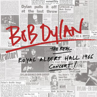 Bob Dylan - The Real Royal Albert Hall 1966 Concert (Live)