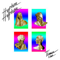 Hyphen Hyphen - Times and Lives