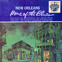 Jessie Hill - New Orleans - Home of the Blues