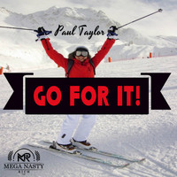 Paul Taylor - Go For It!
