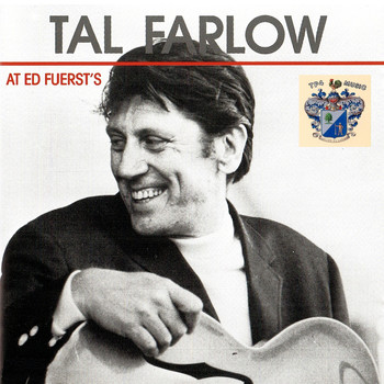 Tal Farlow - At Ed Fuerst's